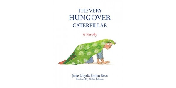 The Very Hungover Caterpillar & Other Funny Children's Book Parodies @ Amazon