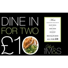 Dine In Meal Deal £10 @ M&S