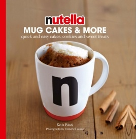 Nutella Mug Cakes & More Recipe Book