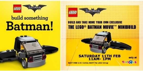 FREE Lego Batman Take & Make Event In Toys R Us Stores 11th February (Expired)