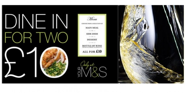 Dine In Meal For Two With Wine £10 @ Marks And Spencer