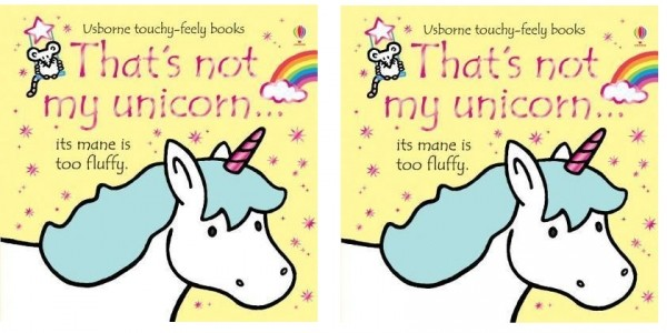 'That's Not My Unicorn' Book £4.74 Delivered @ Wordery