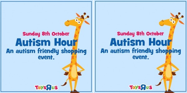 Toys R Us Autism Friendly Shopping Event 8th October