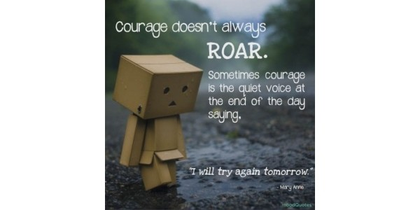The Secret Of Motherhood: Courage To Try Again Tomorrow