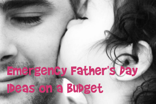 Father's Day Ideas On A Budget