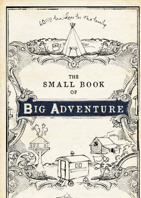 The Small Book of Big Adventures