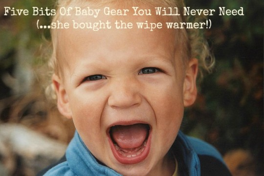 Baby Gear You Will Never Need