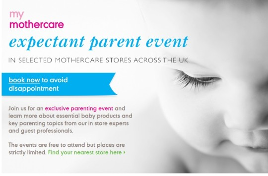 National Expectant Parent Events @ Mothercare